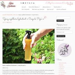 """Spray capillaire hydratant """"Coup de Pep's"""" Idées Nocturnes"""