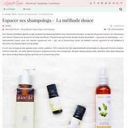 Routine capillaire bio et naturelle pour espacer ses shampoings