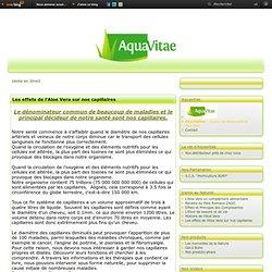"""Les effets de l'Aloe Vera sur nos capillaires - Le blog de l'Association """"Aquavitae"""""""