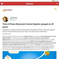 35 punti per capire tutto sul Piano Nazionale Scuola Digitale