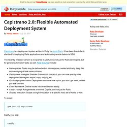 Capistrano 2.0: Flexible Automated Deployment System