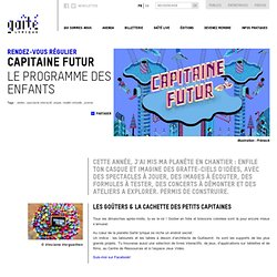 Capitaine Futur à la Gaîté Lyrique