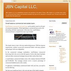 JBN Capital LLC,: Small balance commercial real estate loans