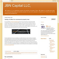 JBN Capital LLC,: Variety of offers for commercial property loan