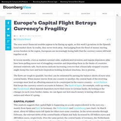 Europe's Capital Flight Betrays Currency's Fragility