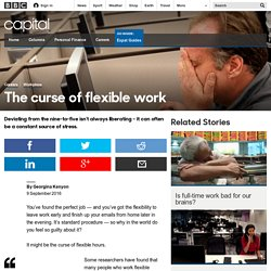 Capital - The curse of flexible work