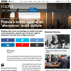 Capital - France's battle against an 'always-on' work culture