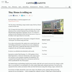 Capital Gazette - Tiny House is rolling on