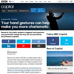 Capital - Your hand gestures can help make you more charismatic