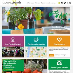 Capital Growth: The campaign for 2,012 new food growing spaces in London