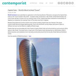 Capital Gate – World's Most Inclined Tower?