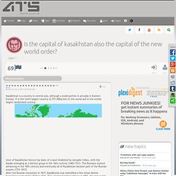 Is the capital of kasakhstan also the capital of the new world order?