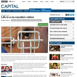 Capital - Life in a no-vacation nation