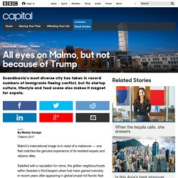 Capital - All eyes on Malmo, but not because of Trump