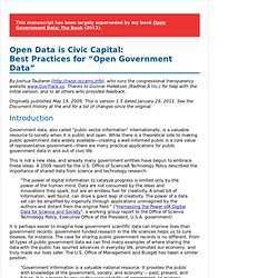 "Open Data is Civic Capital: Best Practices for ""Open Govern"