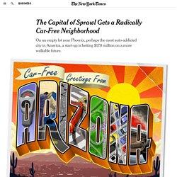 The Capital of Sprawl Gets a Radically Car-Free Neighborhood