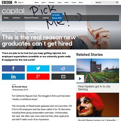 Capital - This is the real reason new graduates can't get hired