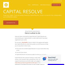 Want to Stop Capital Resolve? Free Debt Advice to Stop Debt Collectors Now