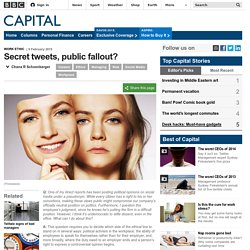 Capital - Secret tweets, public fallout?