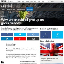 Capital - Why we should all give up on goals already