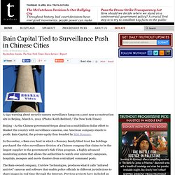 Bain Capital Tied to Surveillance Push in Chinese Cities