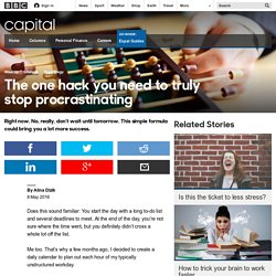 Capital - The one hack you need to truly stop procrastinating