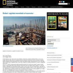 Dubai: capitala mondială a huzurului