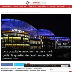 Lyon, capitale européenne des smart grids : le quartier de Confluence (3/3)