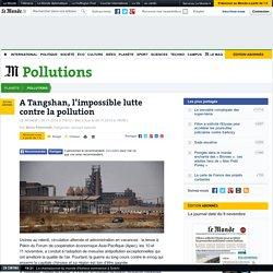 Dans la capitale chinoise de l'acier, l'impossible lutte contre la pollution