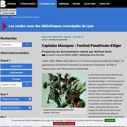 Capitales Musiques : Festival Panafricain d'Alger