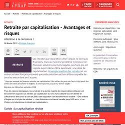 Retraite par capitalisation - Avantages et risques
