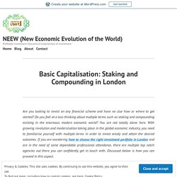 Basic Capitalisation: Staking and Compounding in London