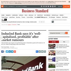 IndusInd Bank says it's 'well-capitalised, profitable' after market rumours
