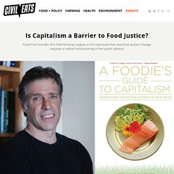 Is Capitalism a Barrier to Food Justice?