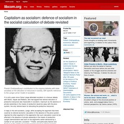 Capitalism as socialism: defence of socialism in the socialist calculation of debate revisited