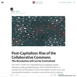 Post-Capitalism: Rise of the Collaborative Commons — Basic income