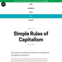Simple Rules of Capitalism — Collaborative Fund