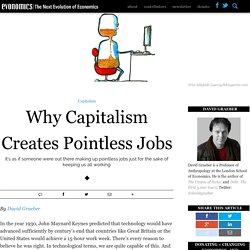 Why Capitalism Creates Pointless Jobs
