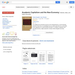 Google books - complete: Academic capitalism and the new ...