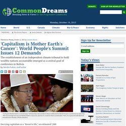'Capitalism is Mother Earth's Cancer': World People's Summit Issues 12 Demands