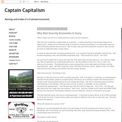 Captain Capitalism: Why Post-Scarcity Economics is Scary