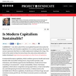 Is Modern Capitalism Sustainable? by Kenneth Rogoff