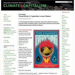 Naomi Klein's new film: Capitalism versus Climate