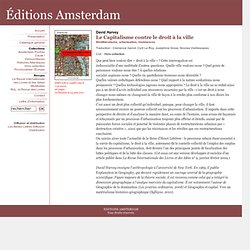 Le Capitalisme contre le droit à la ville - Hors collection - Editions Amsterdam