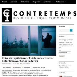 Crise du capitalisme et violences sexistes. Entretien avec Silvia Federici – CONTRETEMPS