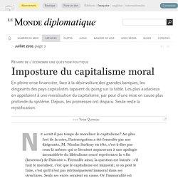 Imposture du capitalisme moral, par Yvon Quiniou (Le Monde diplomatique, juillet 2010)