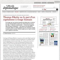 Thomas Piketty ou le pari d'un capitalisme à visage humain, par Russell Jacoby (Le Monde diplomatique, août 2014)