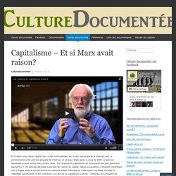 Capitalisme – Et si Marx avait raison?