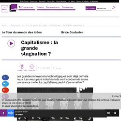 Capitalisme : la grande stagnation ?