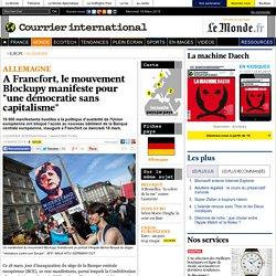 """A Francfort, le mouvement Blockupy manifeste pour """"une démocratie sans capitalisme"""""""